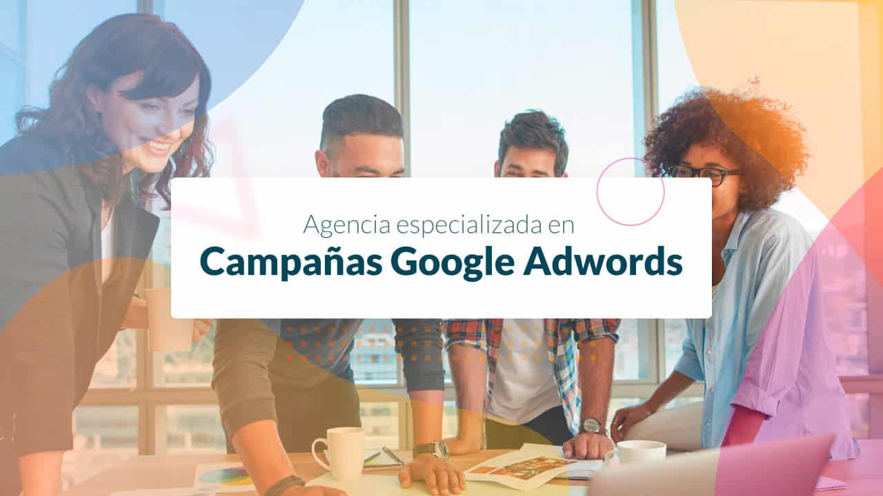 Ads Campañas Google Adwords