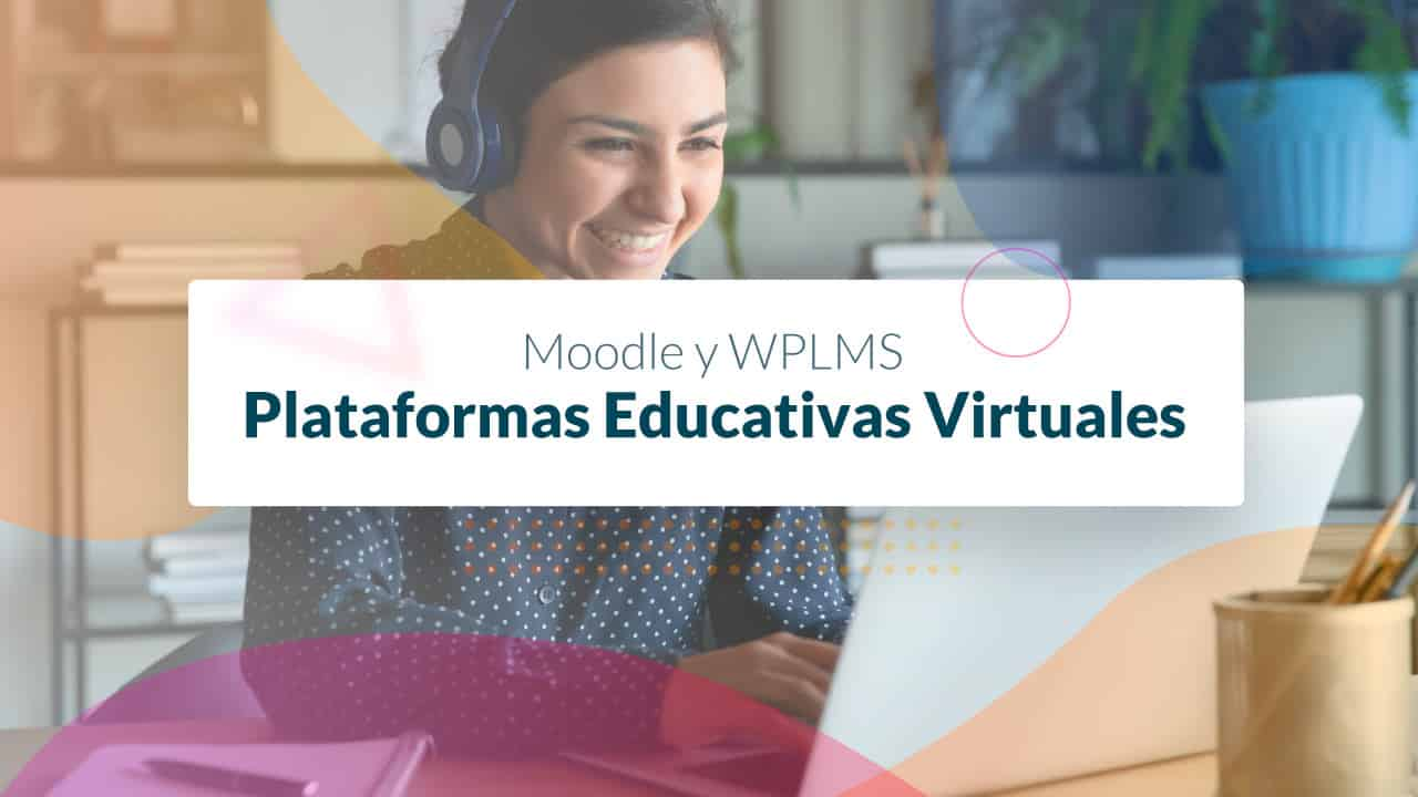 Plataformas Educativas Virtuales